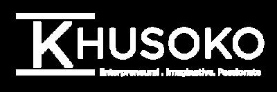 khusoko – Entrepreneurial . Imaginative . Passionate
