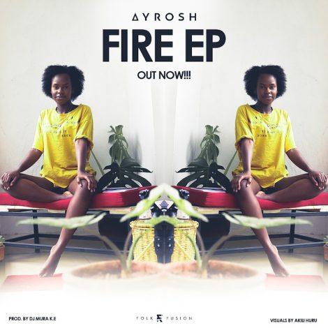 Ayrosh Drops 4 Track Sensual EP 'Fire'