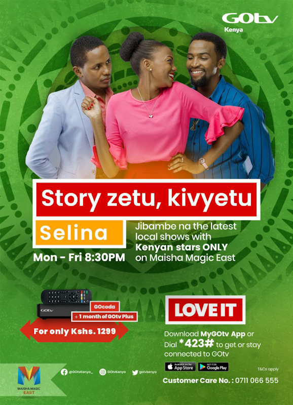 GOtv customers can enjoy 'Stori zetu kivyetu' on Maisha Magic East Channel 4