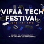 Africa's First Consumer Electronics Expo & Tech Awards - Vifaa Tech Festival