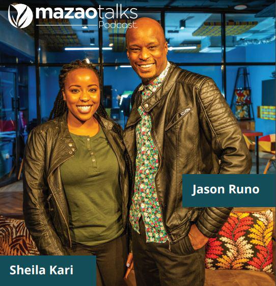 This Season of the Mazao Talks Podcast will be hosted by Jason Runo and Sheila Kari.